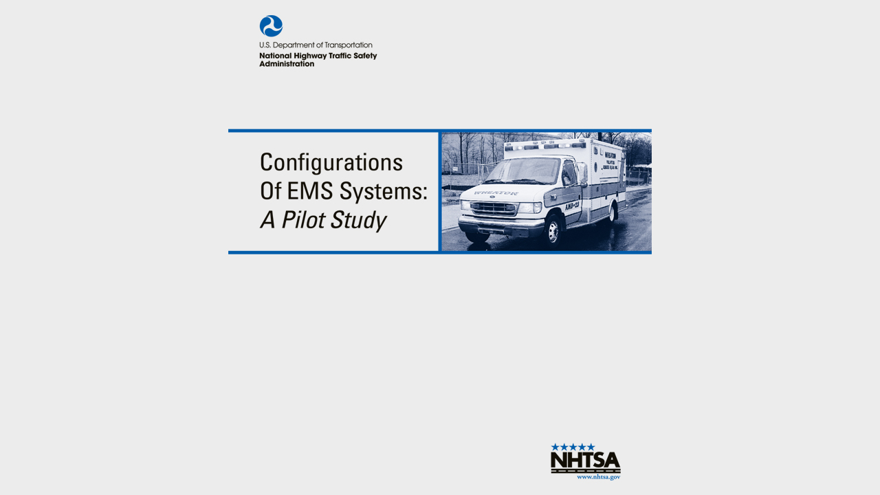 Configurations of EMS Systems: A Pilot Study