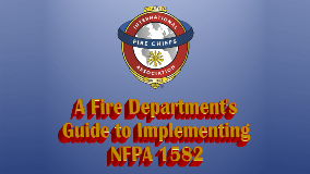 Fire Department's Guide to Implementing NFPA 1582