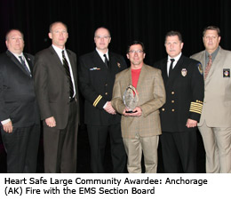 Heart Safe Large Community Awardee 2010: Anchorage (AK) Fire with the EMS Section Board